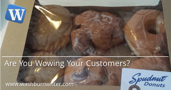 Are You Wowing Your Customers?