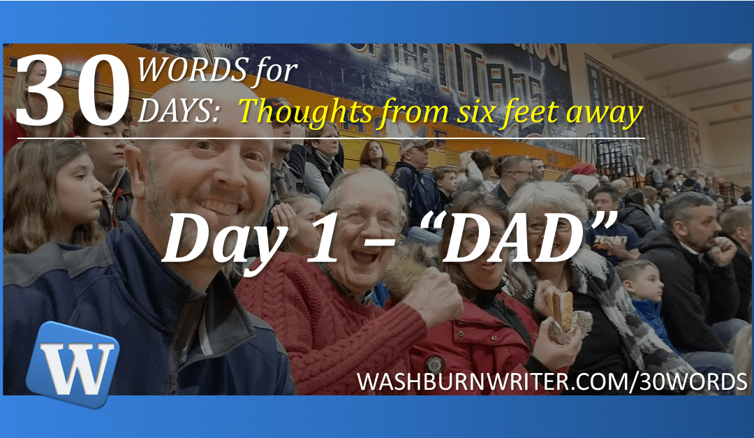 """Day 1 – """"DAD"""""""