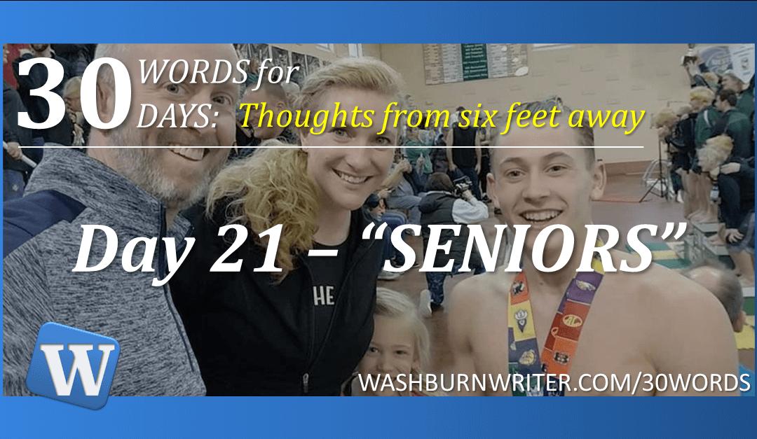 "Day 21 – ""SENIORS"""
