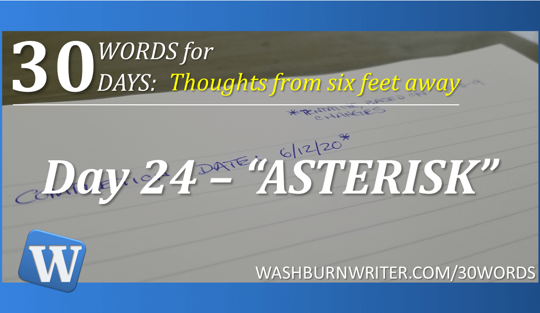 "Day 24 – ""ASTERISK"""