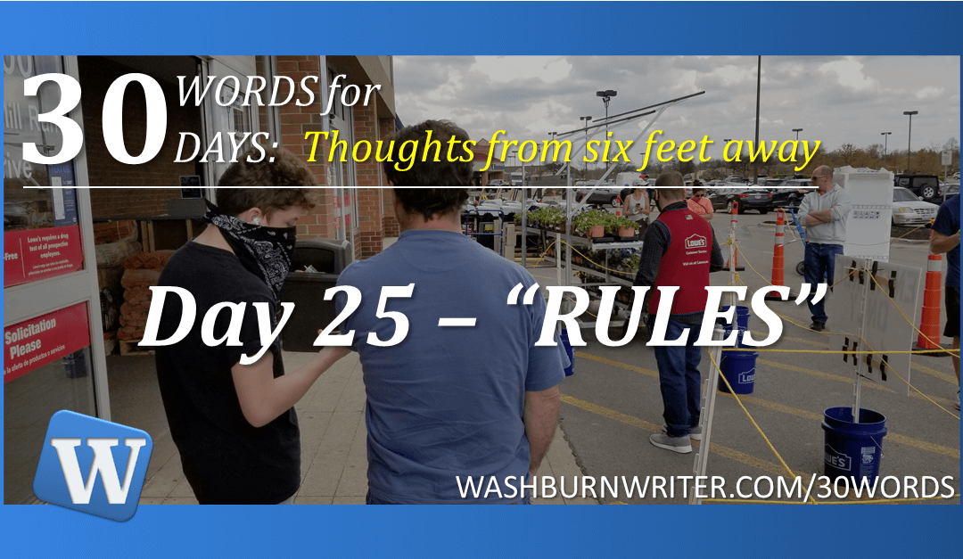 "Day 25 – ""RULES"""