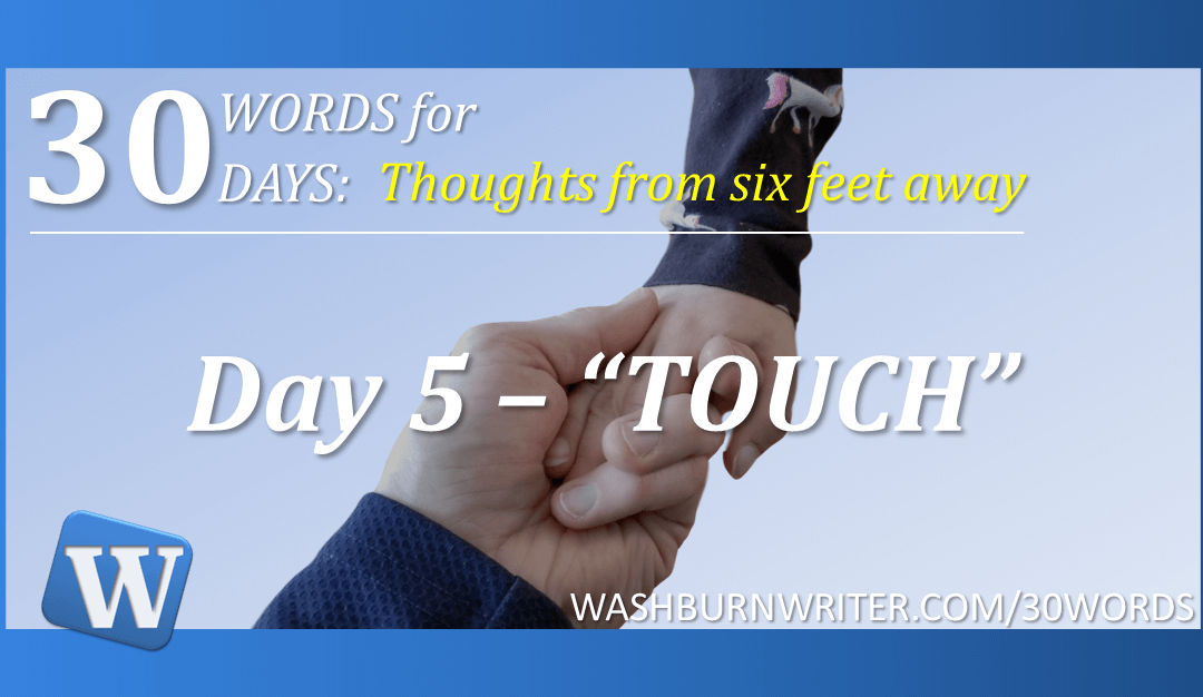 """Day 5 – """"TOUCH"""""""
