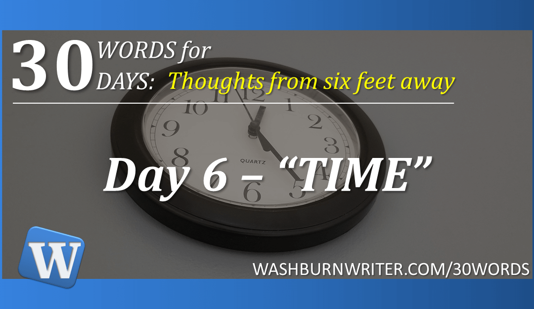 """Day 6 – """"TIME"""""""