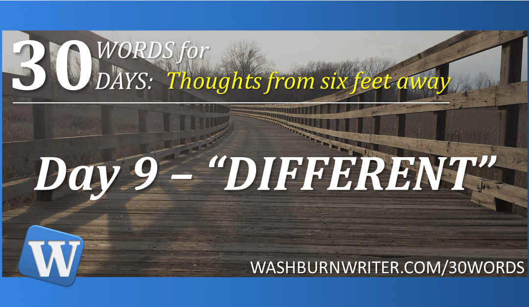 """Day 9 – """"DIFFERENT"""""""